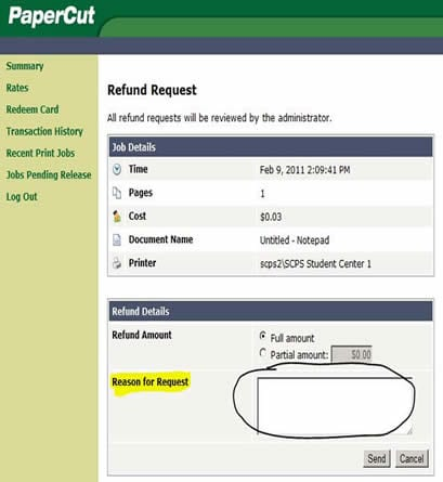"""Screenshot of the papercut system with """"Reason for Request"""" circled."""